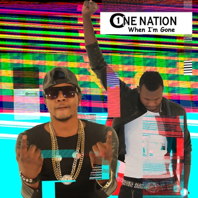 "One Nation single ""When I'm Gone"""